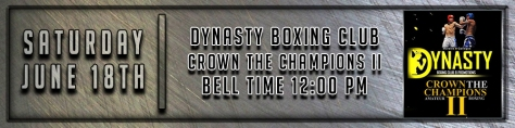 Dynasty Boxing June 18th 2016